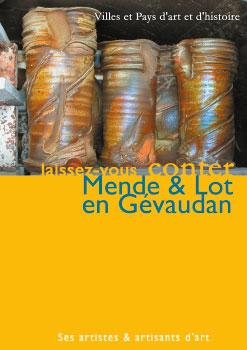 Mende & Lot en Gévaudan - Ses artistes & artisants d'art