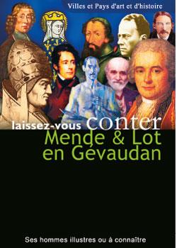 Mende & Lot en Gévaudan - Ses hommes illustres